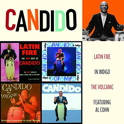 CANDIDO - LATIN FIRE + IN INDIGO + THE VOLCANIC